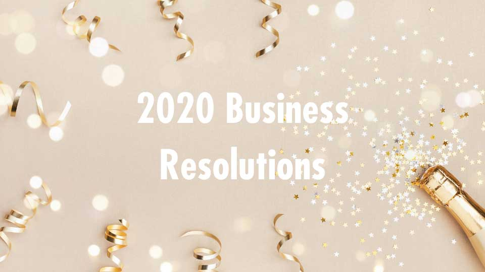 2020 Business Resolutions
