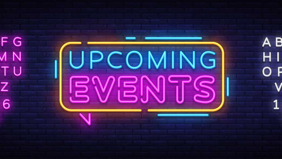 Neon sign with Upcoming Events